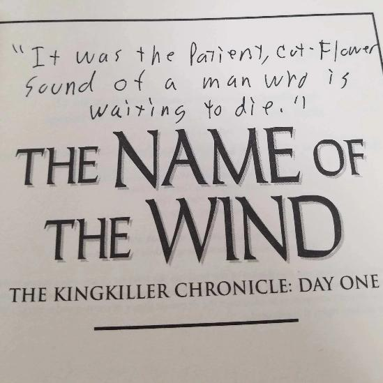Books - The Name Of The Wind - Signed With A Random Quote