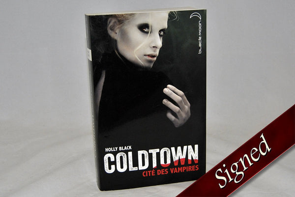 Foreign Editions - The Coldest Girl In Coldtown  (French)