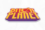 Miscellany - Bitch Planet Stickers