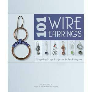 101 Wire Earrings by Denise Peck