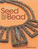 Books - Artistic Seed Bead Jewelry: Ideas And Techniques For Original Designs By Maggie Roschyk