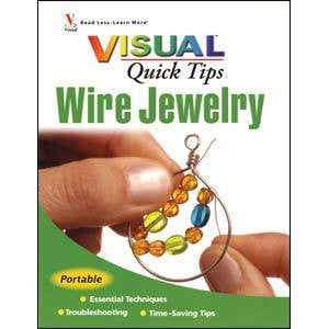 Books - Visual Quick Tips Wire Jewelry