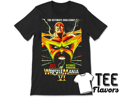 WWF WWE Wrestlemania VI 6 Hulk Hogan vs. Ultimate Warrior Vintage Retro T-Shirt
