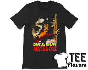 Nail Gun Massacre Horror Movie Tee / T-Shirt