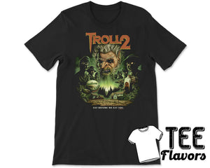 Troll 2 Best Worst Movie Ever Horror Cult Classic Tee / T-Shirt