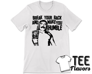 Iron Sheik Make You Humble Wrestling Tee WWF WWE / T-Shirt