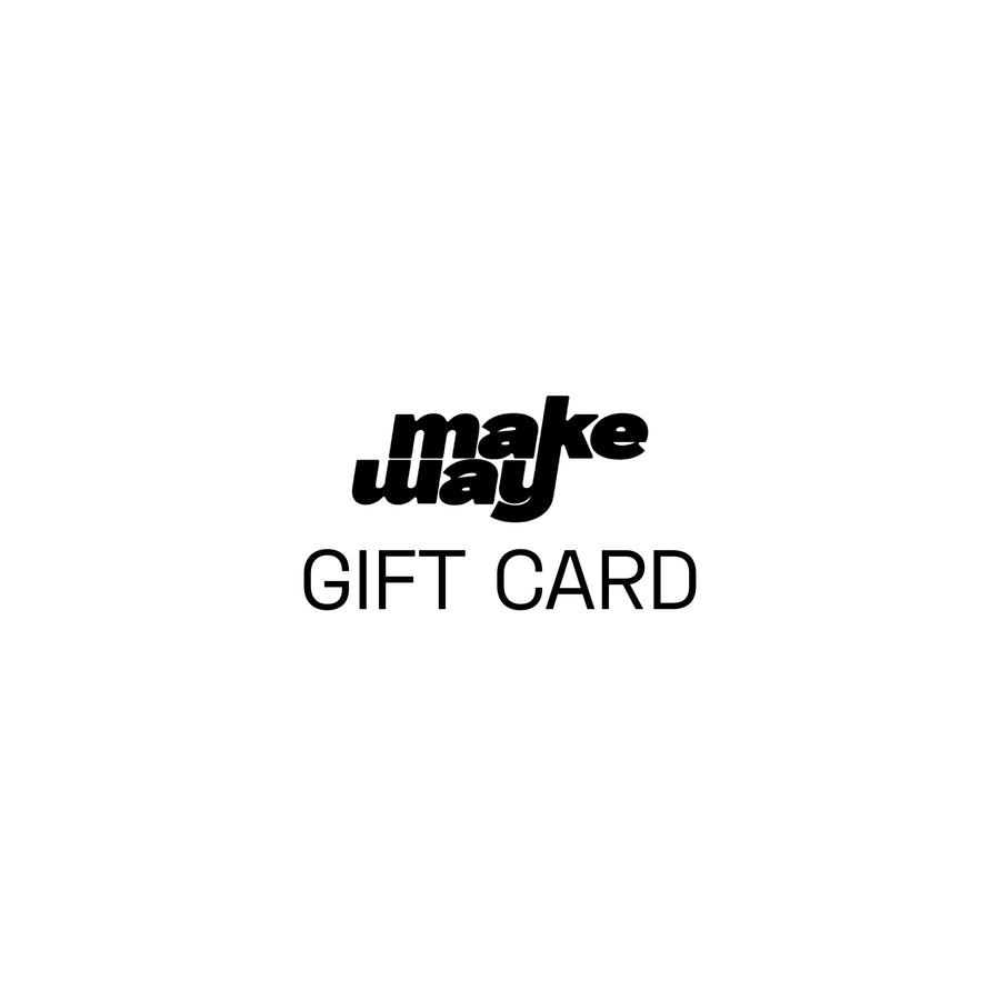 Makeway Gift Card