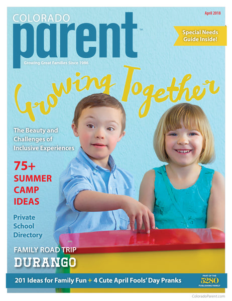 Colorado Parent April 2018 Issue