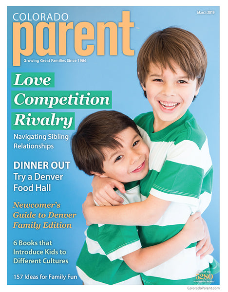 Colorado Parent March 2019 Issue
