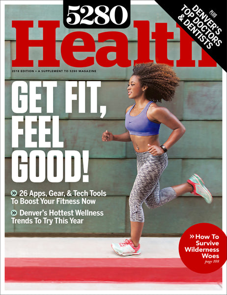 5280 Health 2018 Issue