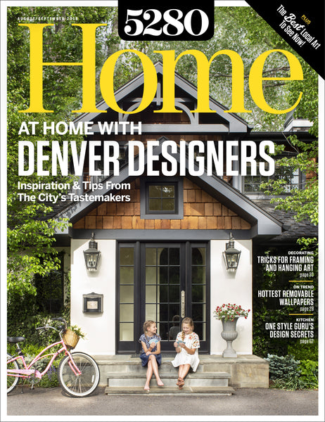 5280 Home August/September 2018 Issue