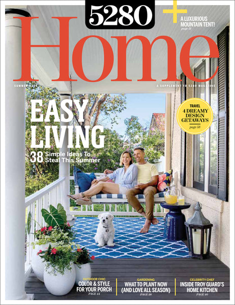 5280 Home Summer 2016 Issue