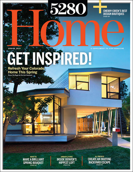 5280 Home Spring 2015 Issue