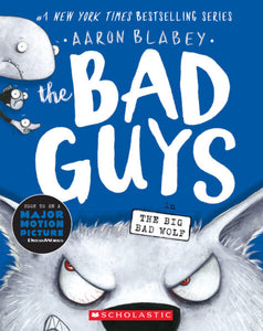 Bad Guys In The Big Bad Wolf, The  Ages 7-10
