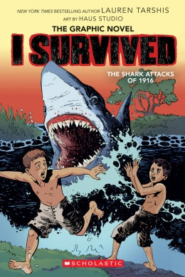 I Survived The Shark Attacks Of 1916 Ages 7-12