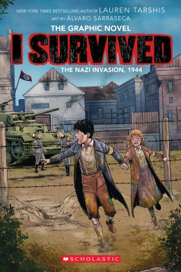 I Survived The Nazi Invasion, 1944 Ages 7-12