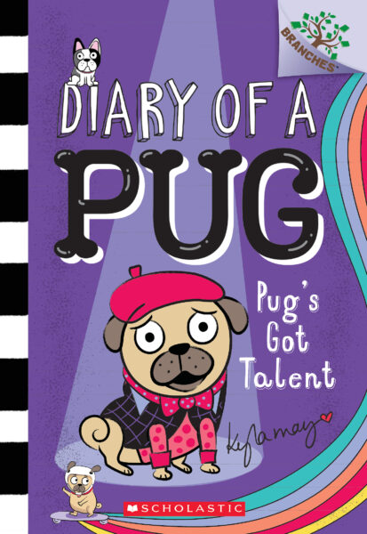 Pug's Got Talent (Diary of a Pug #4) 5+