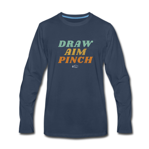 Draw Aim Pinch Men's Premium Long Sleeve T-Shirt - navy
