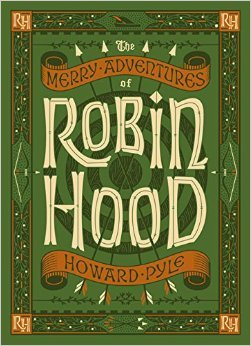 The book cover is green and has 'Robin Hood' in large cream-coloured writing. There's an orange banner above and below the Robin Hood text that says 'the merry adventures of' above and 'Howard Pyle' below