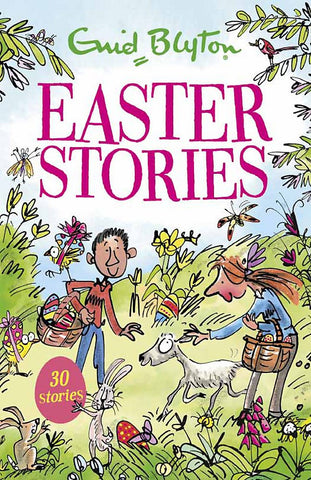 Easter Stories (also known as Springtime Stories depending on your location) - Enid Blyton