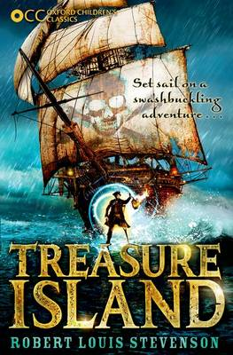 The cover of Treasure Island. It contains a pirate ship with large cream-coloured sails and a skull and cross bones. In front of the ship is a pirate with his right arm up in the air. the background of the cover is the atmospheric blue-green sky