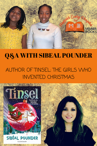 """The background of the image is a picture of Christmas tree tinsel. In the image foreground is a picture of Aiyven and Kirsten, the Happier Every Chapter logo, Sibeal Pounder and her book Tinsel. There's a band of text on an orange background across the middle that says """"Q&A with Sibeal Pounder. Author of Tinsel: The Girls Who Invented Christmas"""""""