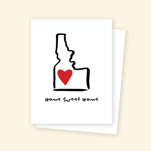 Home Sweet Home Idaho - Greeting Card