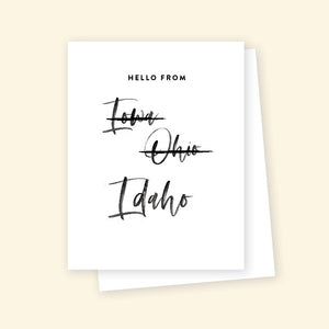 Hello from Iowa Ohio Idaho - Greeting Card