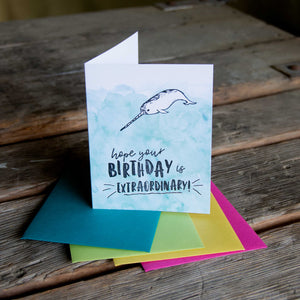 Hope your birthday is extraordinary, letterpress printed hand drawn narwhal eco friendly