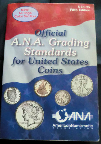 A.N.A. GRADING STANDARDS