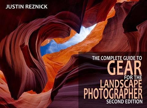 The Complete Guide to Gear for the Landscape Photographer, Second Edition