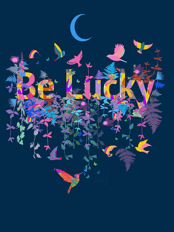 Be Lucky Moon Unlimited Print