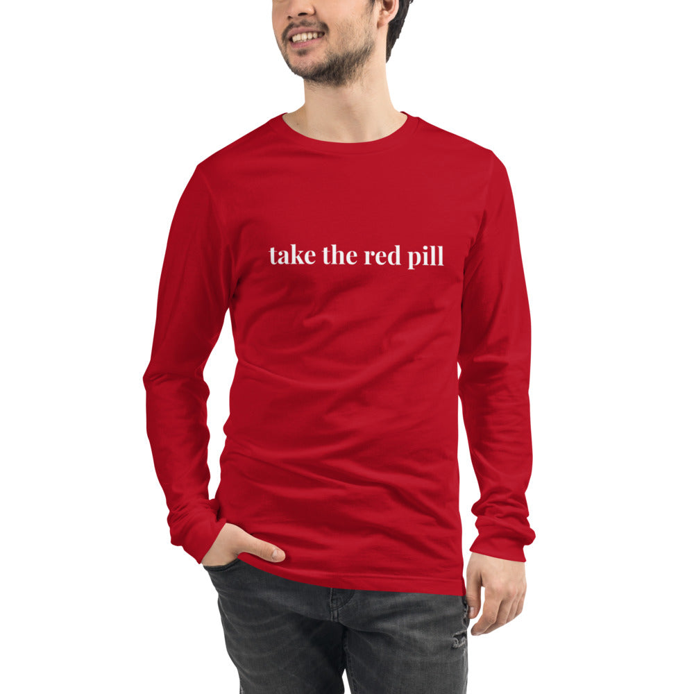 Take the red pill Unisex Long Sleeve Tee