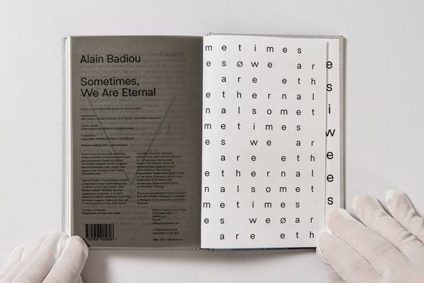 Alain Badiou, Sometimes, We Are Eternal