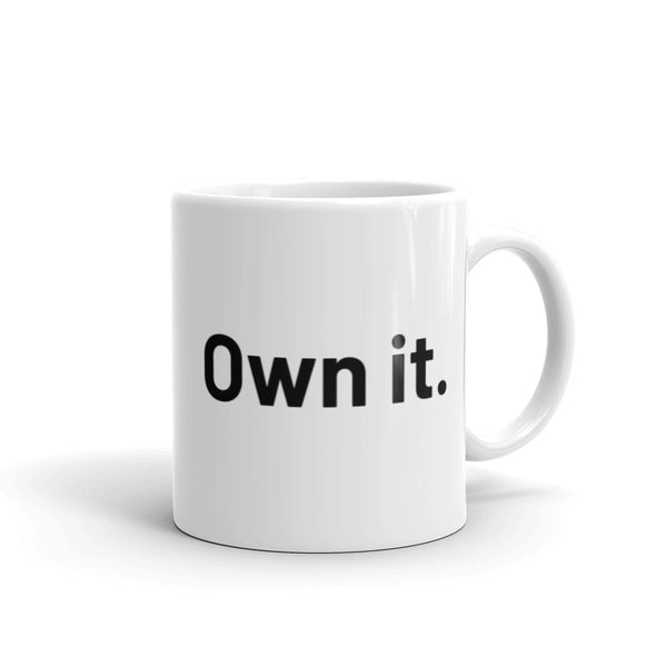 Own it mug - white