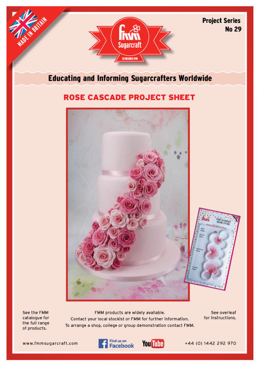 FMM Rose Cascade Cake Project Sheet