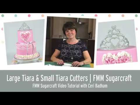 FMM Tiara Cutter Video