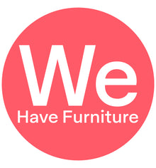We Have Furniture