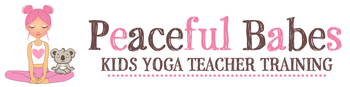 Peaceful Babes Kids Yoga Teacher Training