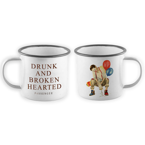 Drunk And Broken Hearted Enamel Mug