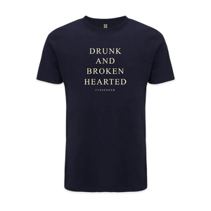 Drunk And Broken Hearted T-Shirt
