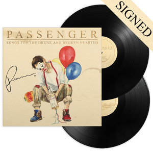 Passenger | Songs for the Drunk and Broken Hearted | Deluxe Double LP
