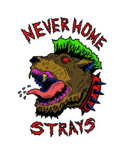 Load image into Gallery viewer, Never Home Stray Dogs T Shirt