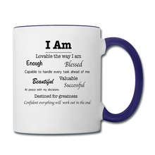 Load image into Gallery viewer, I Am Affirmations Coffee Mug - white/cobalt blue