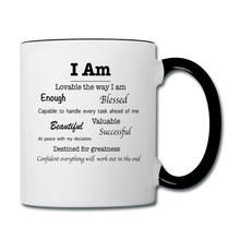 Load image into Gallery viewer, I Am Affirmations Coffee Mug - white/black