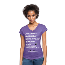 "Load image into Gallery viewer, ""Don't Settle"" Women's Tri-Blend V-Neck T-Shirt - purple heather"