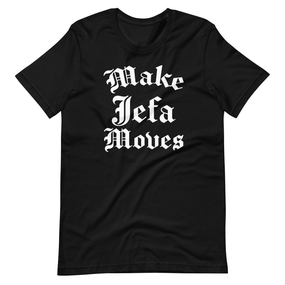 Make Jefa Moves