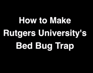 How to Make Rutgers University's Bed Bug Trap/Monitor