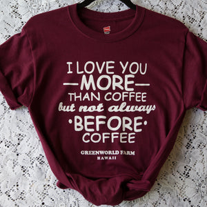 """I love you more..."" saying T-Shirt"