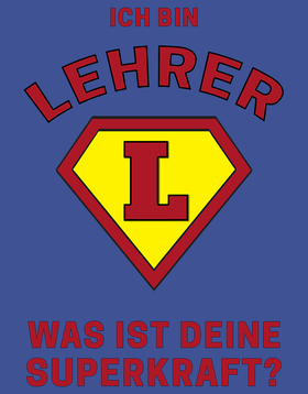 SuperLehrer  - Lehrer T-Shirt